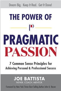 The Power of Pragmatic Passion